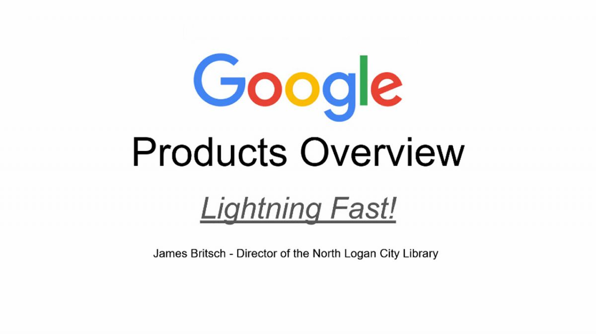 Google Products Overview