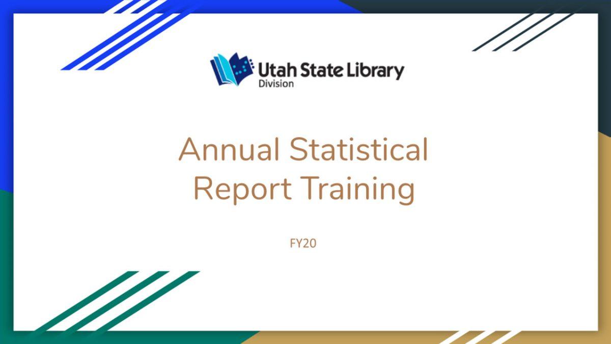 Annual Statistical Report Training Webinar